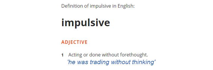 Impulsive trading